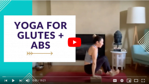 Yoga for Glutes & Abs